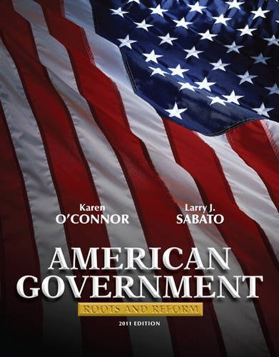 American Government Roots and Reform, 2011 Edition 11th 2011 (Revised) edition cover