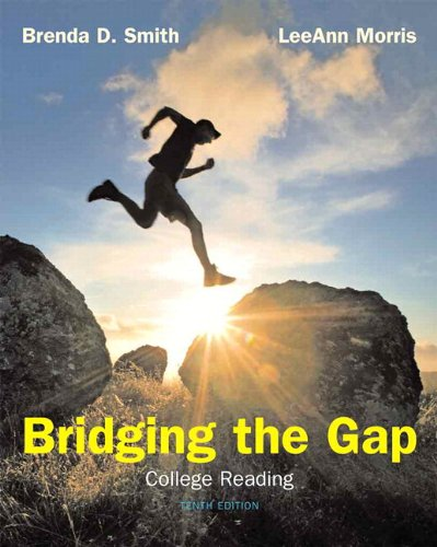 Bridging the Gap College Reading (with MyReadingLab with Pearson eText Student Access Code Card) 10th 2011 9780205784301 Front Cover
