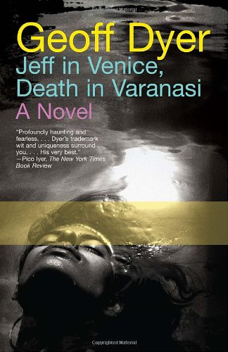 Jeff in Venice, Death in Varanasi   2010 edition cover