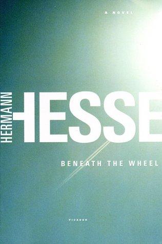 Beneath the Wheel A Novel  2003 edition cover