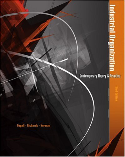 Industrial Organization Contemporary Theory and Practice with Economic Applications 3rd 2005 (Revised) edition cover