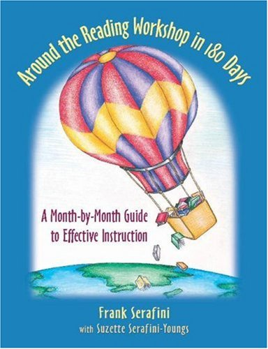 Around the Reading Workshop in 180 Days A Month-by-Month Guide to Effective Instruction  2006 edition cover