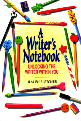 Writer's Notebook Unlocking the Writer Within You N/A edition cover