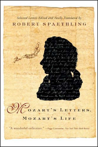 Mozart's Letters, Mozart's Life  N/A edition cover