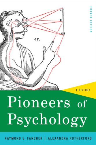 Pioneers of Psychology A History 4th 2012 edition cover