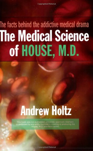 Medical Science of House, M. D.   2006 edition cover