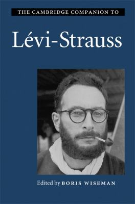 Cambridge Companion to L�vi-Strauss   2009 9780521846301 Front Cover