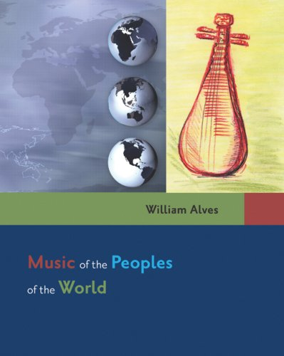 Music of the Peoples of the World   2006 9780534592301 Front Cover