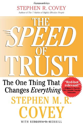 Speed of Trust The One Thing That Changes Everything  2006 edition cover