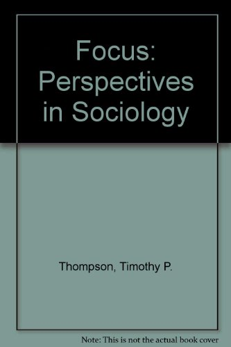 Focus : Perspectives in Sociology Revised 9780757508301 Front Cover