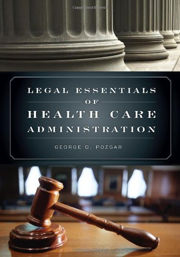 Legal Essentials of Health Care Administration   2009 edition cover