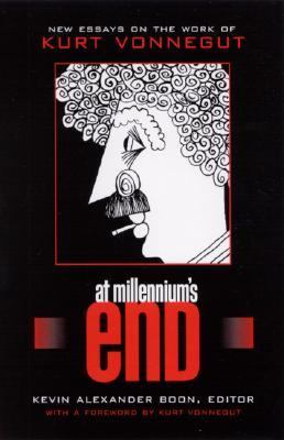 At Millennium's End New Essays on the Work of Kurt Vonnegut  2001 edition cover