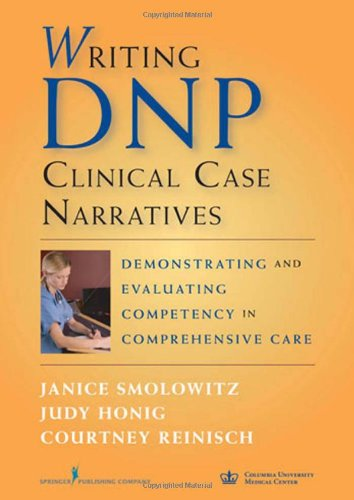 Writing DNP Clinical Case Narratives Demonstrating and Evaluating Competency in Comprehensive Care  2010 edition cover