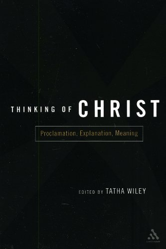 Thinking of Christ Proclamation, Explanation, Meaning  2003 edition cover