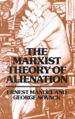 Marxist Theory of Alienation  2nd (Expanded) edition cover