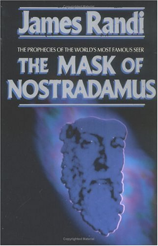 Mask of Nostradamus The Prophecies of the World's Most Famous Seer  1993 (Reprint) 9780879758301 Front Cover
