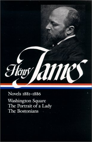 Henry Jame Novels, 1881-1886 Washington Square; the Portrait of a Lady; the Bostonians  1985 edition cover