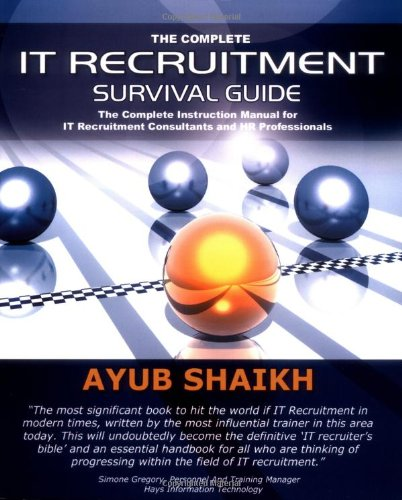 Complete It Recruitment Survival Guide  2007 9780955636301 Front Cover