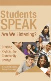 Students Speak Are We Listening? N/A 9780984979301 Front Cover