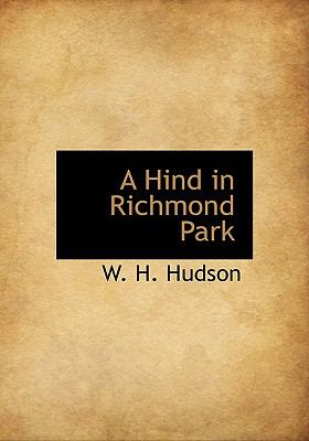 Hind in Richmond Park  N/A 9781115789301 Front Cover