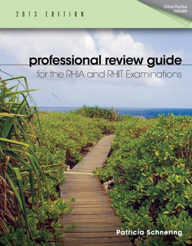 Professional Review Guide for the RHIA and RHIT Examinations, 2013 Edition 1st 2013 9781133608301 Front Cover