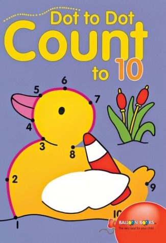 Dot to Dot Count to 10  N/A 9781402706301 Front Cover