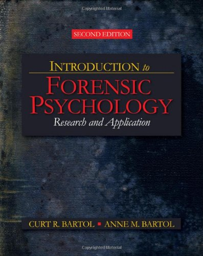 Introduction to Forensic Psychology Research and Application 2nd 2008 9781412958301 Front Cover