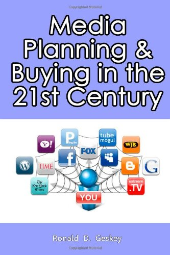 Media Planning and Buying in the 21st Century   2011 edition cover