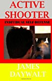 Active Shooter Individual Self-Defense N/A 9781484902301 Front Cover