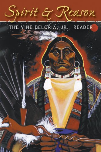 Spirit and Reason The Vine Deloria, Jr., Reader  1999 edition cover