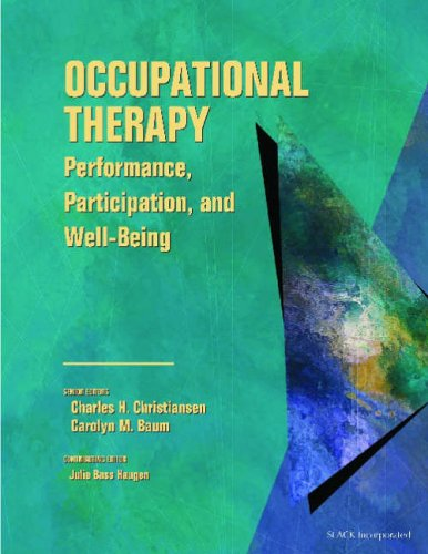 Occupational Therapy Performance, Participation, and Well-Being 3rd 2004 edition cover