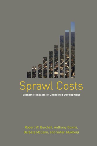 Sprawl Costs Economic Impacts of Unchecked Development 3rd 2005 edition cover