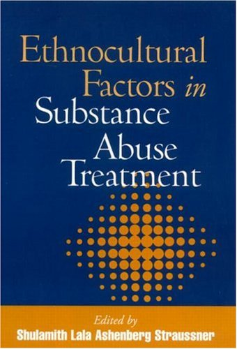 Ethnocultural Factors in Substance Abuse Treatment   2001 edition cover