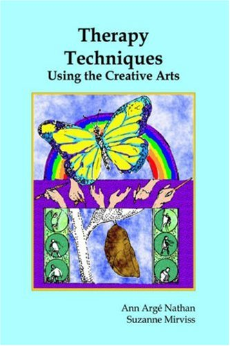 Therapy Techniques Using the Creative Arts  N/A edition cover