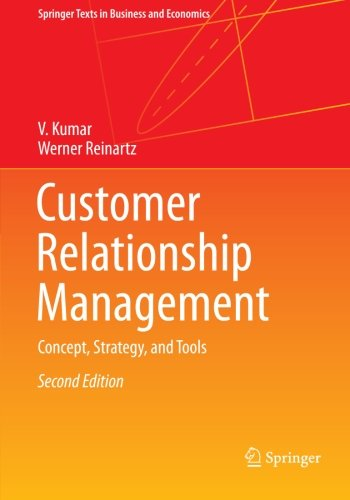 Customer Relationship Management  2nd 2012 9783642201301 Front Cover