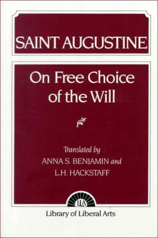 Augustine On Free Choice of the Will 1st 1964 edition cover
