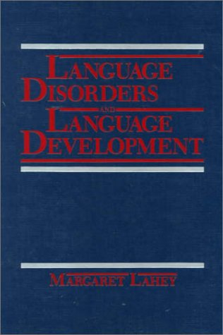 Language Disorders and Language Development   1988 (Revised) edition cover