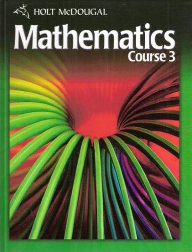 Holt Mcdougal Mathematics Student Edition Course 3 2010  2010 9780030994302 Front Cover
