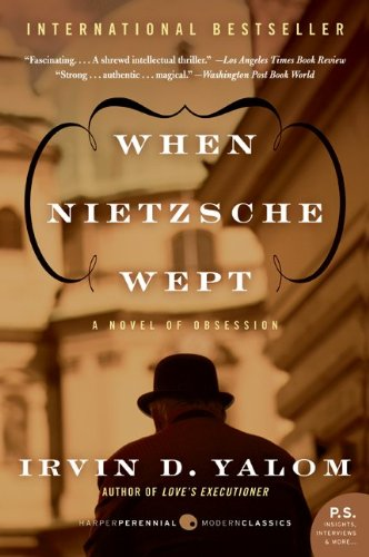 When Nietzsche Wept A Novel of Obsession  2010 edition cover
