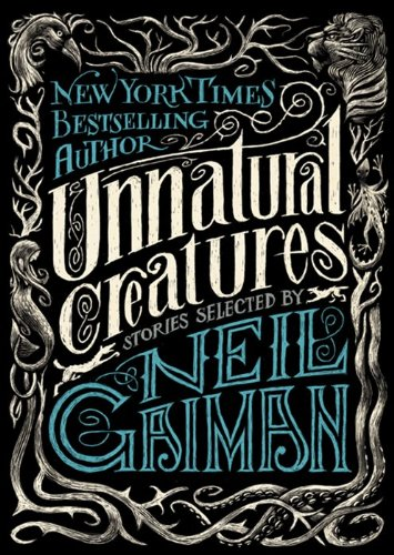 Unnatural Creatures  N/A edition cover