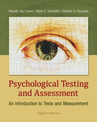 Psychological Testing and Assessment An Introduction to Tests and Measurement 8th 2013 9780078035302 Front Cover