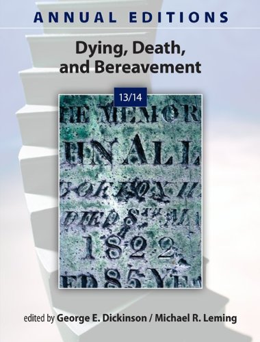 Annual Editions: Dying, Death, and Bereavement 13/14  14th 2014 edition cover