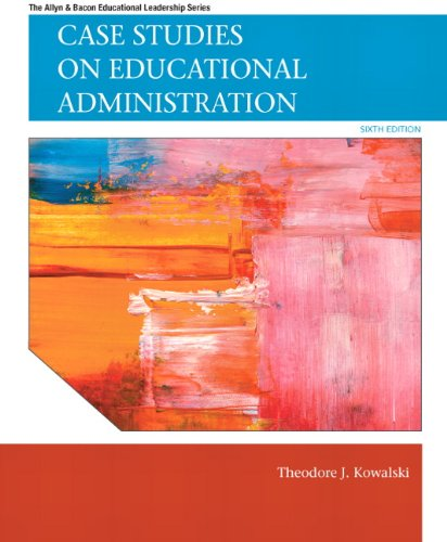 Case Studies on Educational Administration  6th 2012 (Revised) edition cover
