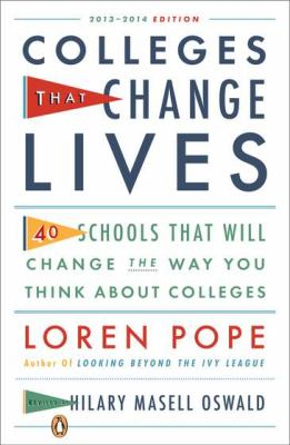 Colleges That Change Lives 40 Schools That Will Change the Way You Think about Colleges  2012 (Revised) edition cover