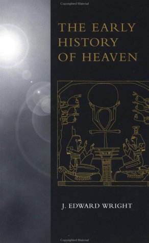 Early History of Heaven   2002 9780195152302 Front Cover