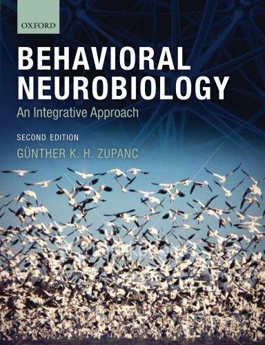 Behavioral Neurobiology An Integrative Approach 2nd 2010 edition cover