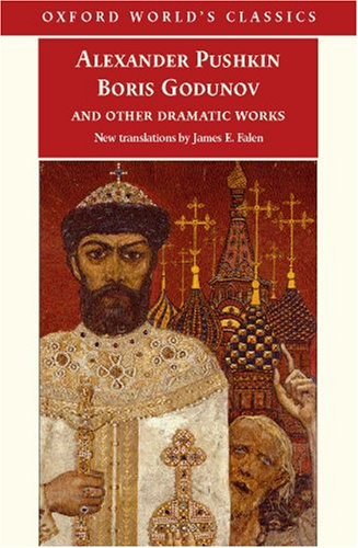 Boris Godunov and Other Dramatic Works   2007 edition cover