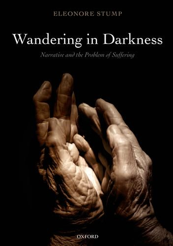 Wandering in Darkness Narrative and the Problem of Suffering  2012 edition cover