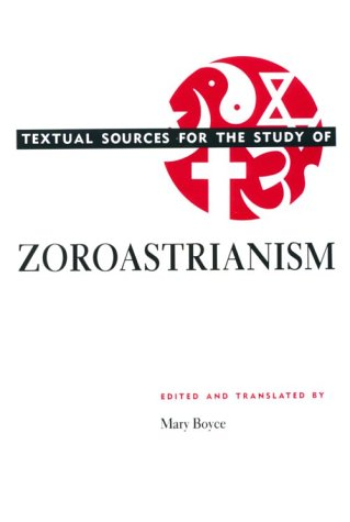 Textual Sources for the Study of Zoroastrianism  Reprint edition cover