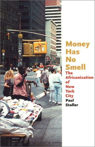 Money Has No Smell The Africanization of New York City  2002 edition cover